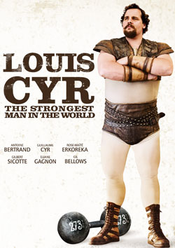 The main character in the foreground of the Louis Cyr poster
